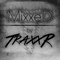 MixxeD - by TraxxR #108