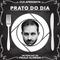 Prato do Dia - EP. 02   Especial de Fim de Semana
