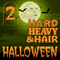 A Hard, Heavy & Hairy Halloween (Part 2 of 4) – Presented by The Hard, Heavy & Hair Show
