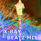 X-RAY - BEATZ MIX  >> OLDSKOOL D&B <<