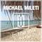 MICHAEL MILETI IN THE MIX SUMMER 2018