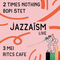 JAZZAÏSM LIVE 7 - 2 Times Nothing & Bopi 5 Tet