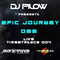 Dj Pilow - Epic Journey 069 (Live @ Time2Trance 004)