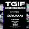 EP 55 TGIF DRUMM 09-03-2018