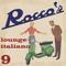Rocco's Lounge Italiano 9