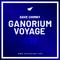 Ganorium Voyage 439