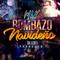 MIX BOMBAZO NAVIDEñO BY DJ LEO PRODUCER OFFICIAL