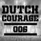 DUTCH COURAGE - [#006]