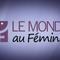 Le Monde au Féminin - décembre 11, 2018