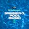 DJ Mosaken - Swimming Pool Music 2