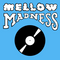 Mellow Madness 9/30/18 Guest Set