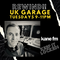 REWIND!! - The UK Garage Show - Merlin 23 Feb 21