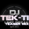 DJ Tek-Ti - Limit Break teaser mix (April 2012)