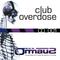 DJ Onmau2 - Club Overdose - 001