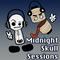 Midnight Skull Sessions - Episode 105