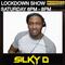 21/07/2018 - LOCKDOWN SHOW - DJ SILKY D