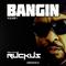 DJ Ruckus - Bangin Vol.1