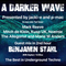 #342 A Darker Wave 04-09-2021 with guest mix 2nd hr by Benjamin Stahl