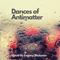 Dances of Antimatter