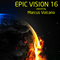Epic Vision 16 Mixed by Marcus Volcano
