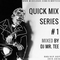 QUICK MIX SERIES 1 - RNB/HIP-HOP