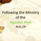 Following the Ministry of Paul