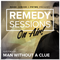 MARK JUNIOR & PRYME PRESENT REMEDY SESSIONS ON AIR - GUESTMIX BY MAN WITHOUT A CLUE- #013