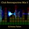 Club Retrospective Mix 3