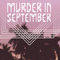 MURDER IN SEPTEMBER