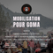 MOBILISATION  pour Goma !