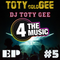 DJ TOTY GEE - 4 The Music Exclusive - TOTYcoloGEE EP.5