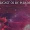 (Bpm Panama) - Podcast 03 - by Pulum