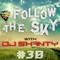 Follow the Sky #30 | MAY 2017