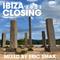 IBIZA Closing 2021 (MIML Part 42)