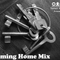 Coming Home mix