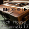 Tech House - Autumn 2107