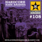 """REVELACION RADIO HARDCORE #108 (Con RODRIGO """"MINUZA"""")"""