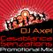 DJ.Axel Promotional Mix ( Casablanca Senzations )