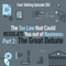 202: The Tax Law that Could REGULATE You out of Business: Part 2 The Great Debate