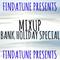 MixUp - Bank Holiday Special