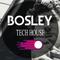 DJ Bosley Radio Tech House #16