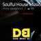 Soulful House Music Mix Session - I'm getting very very serious! October 2018