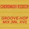Groove-Hop Mix [Mk. XVI]
