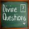 Divine Questions