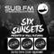 Six Sunsets Sub FM Show [Ekula & eatmybeat - 20/02/2019]