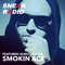 SNEAK Radio 006: Smokin Ace
