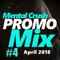 Mental Crush @ PROMO Mix #4 - April
