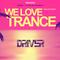 Driver - We Love Trance CE  037 - Open Air Edition (Kórnik - Błonie - 29-08-2020