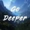 Go Deeper #101