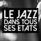 Le jazz dans tous ses états Episode #10